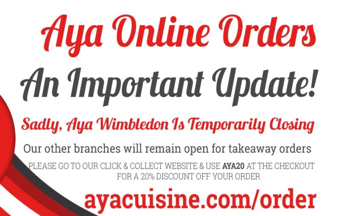 Aya Wimbledon Temporarily Closing!