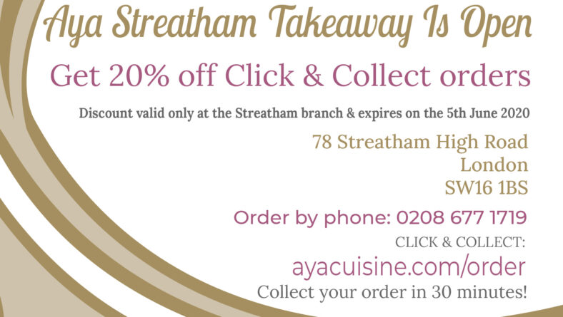 Aya Streatham Takeaway Now Open